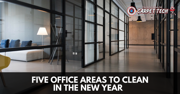 5 Office Areas to Clean in the New Year