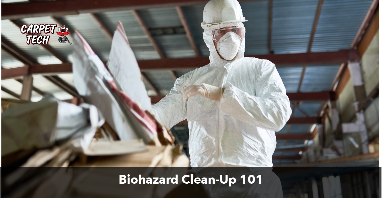 Biohazard Clean-Up 101