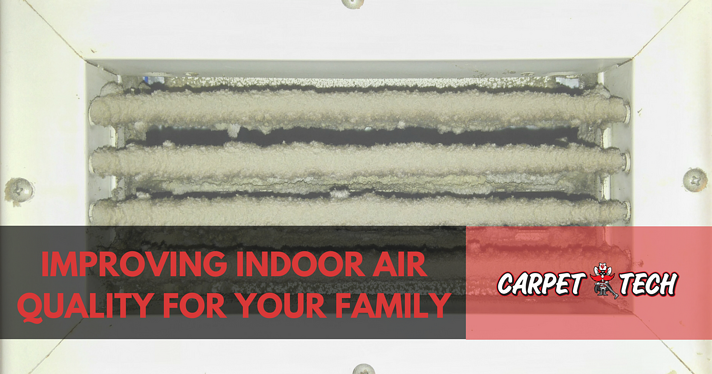 Improving Indoor Air Quality For Your Family