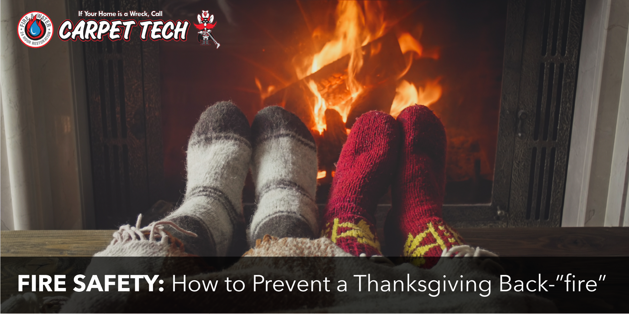 "Fire Safety: How to Prevent a Thanksgiving Back-""fire"""