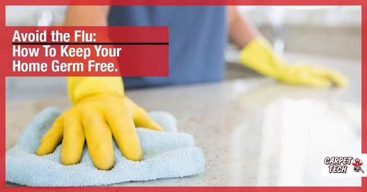 Flu Season 101: How to Keep Your Home Germ Free