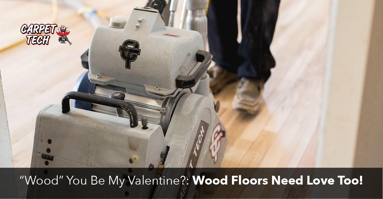 """Wood"" You Be My Valentine?: Wood Floors Need Love Too!"