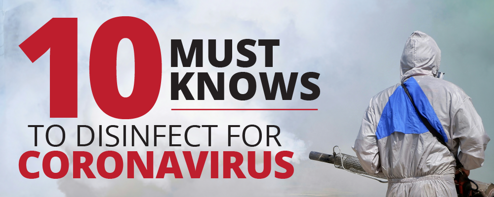 Disinfecting for coronavirus: 10 Must-Knows