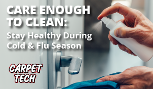 Care Enough to Clean: Stay Healthy During Cold & Flu Season