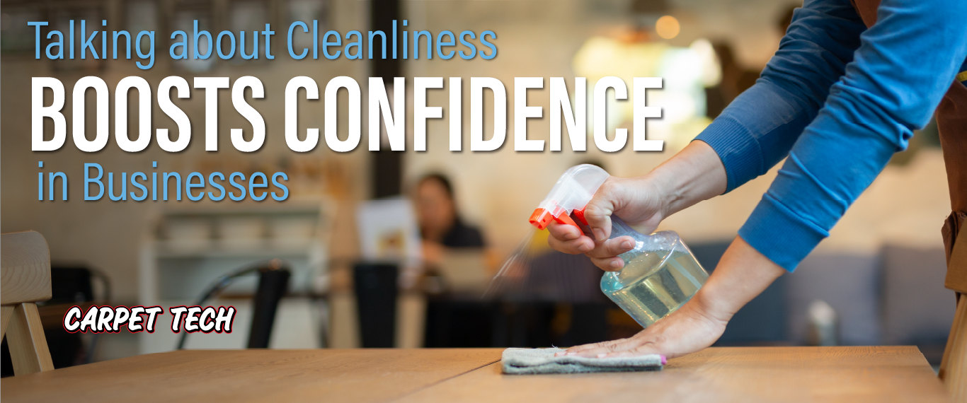 Talking about Cleanliness boosts Confidence in Businesses