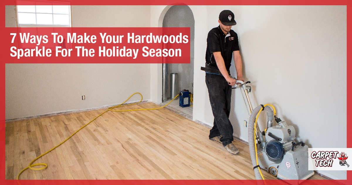 Make Your Hardwood Floors Sparkle This Holiday Season